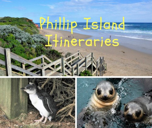 Phillip Island itinerary suggestions